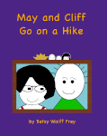 May and Cliff Go on a Hike
